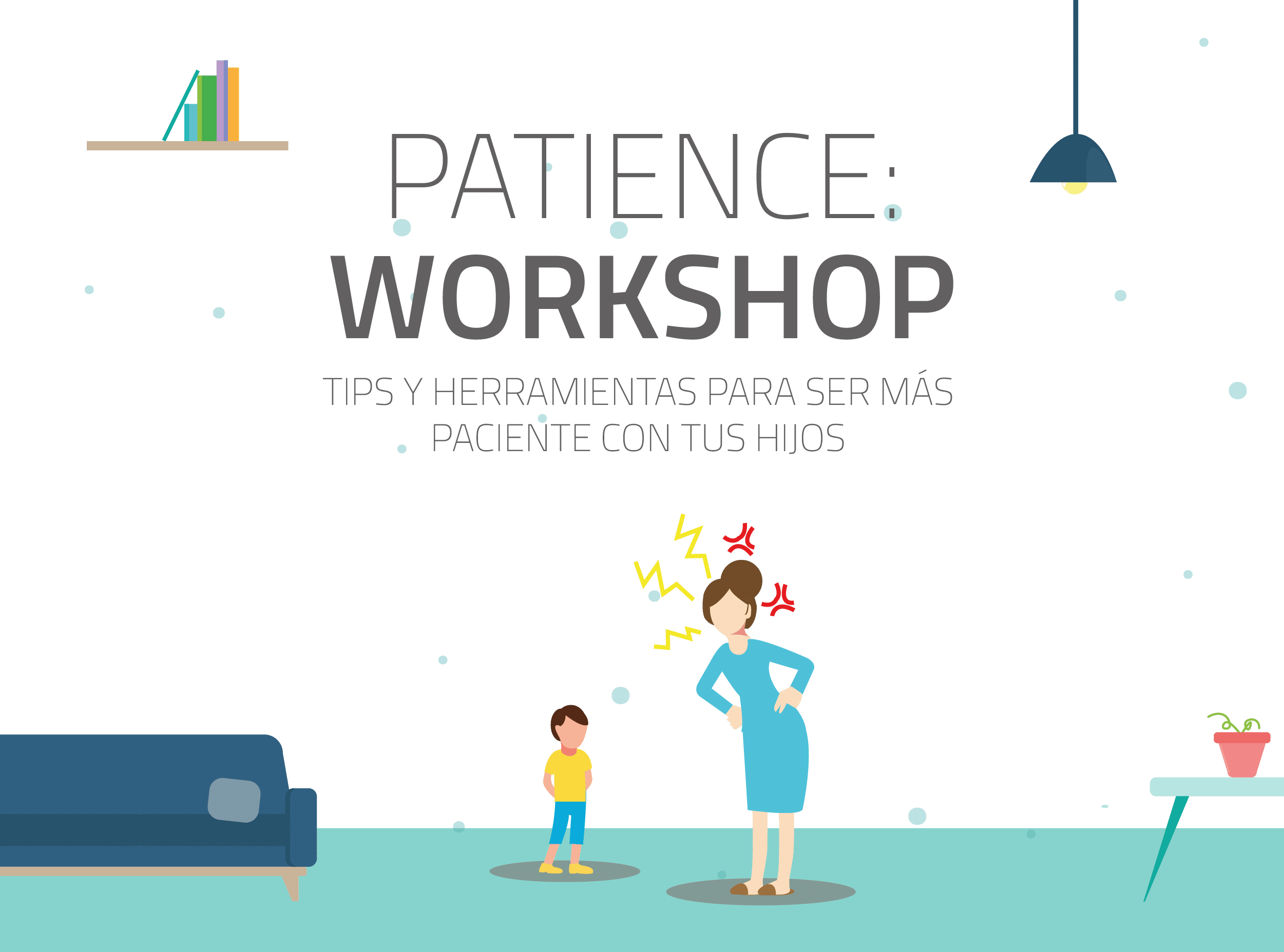 Patience Workshop