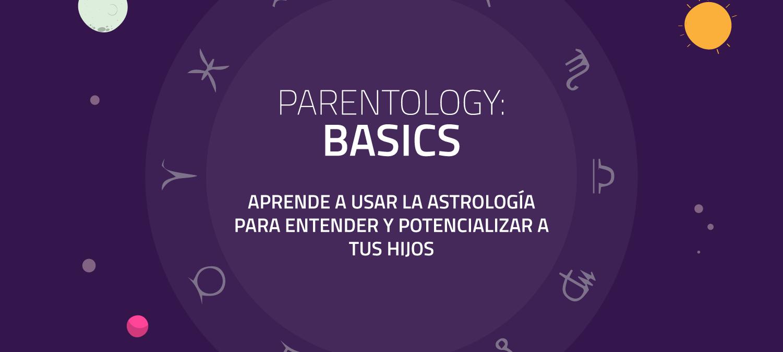 Parentology Basics