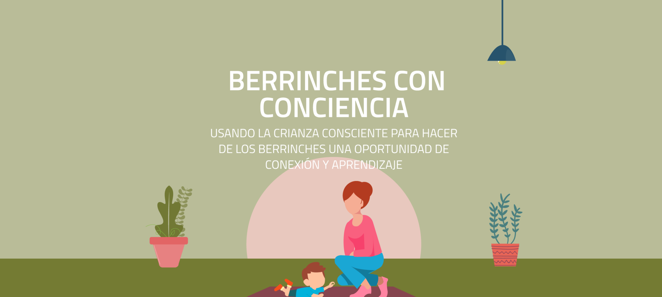 Berrinches con consciencia