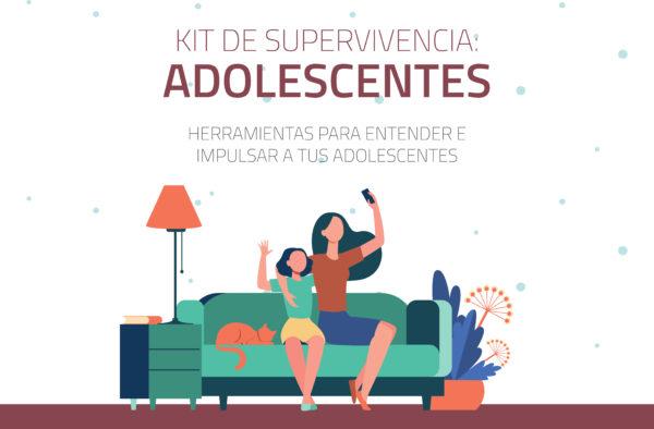 Kit de supervivencia - Adolescentes